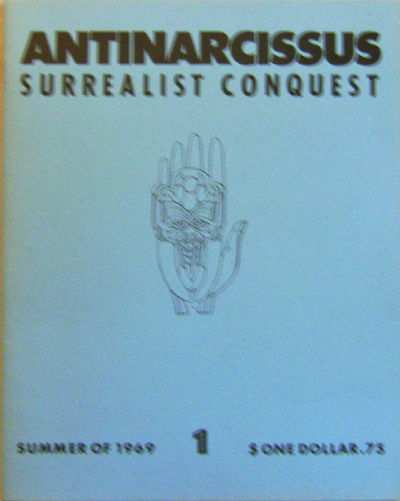 San Francisco: Antinarcissus, 1969. First edition. Paperback. Fine. 4to. First (and only?) issue of ...