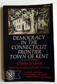 Democracy in the Connecticut Frontier Town of Kent