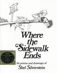 image of Where the Sidewalk Ends: The Poems and Drawings of Shel Silverstein (25th Anniversary Edition Book & CD)