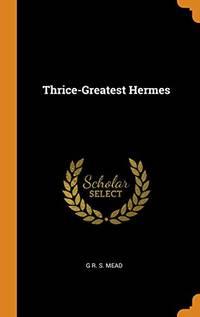 image of Thrice-Greatest Hermes