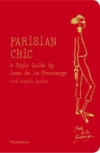 Parisian Chic : A Style Guide by Ines de la Fressange