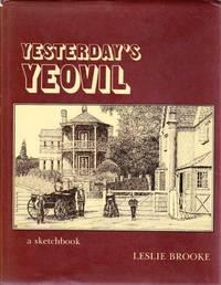 Yesterday's Yeovil (Yesterday's town books)