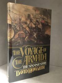image of The Voyage of the Armada; the Spanish Story