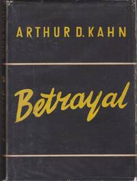 Betrayal: Our Occupation of Germany
