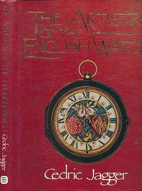 The Artistry of the English Watch by  Cedric Jagger - First Edition - 1988 - from Barter Books Ltd and Biblio.com