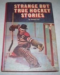 image of Strange But True Hockey Stories (Pro Hockey Library #3)