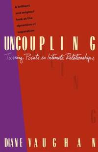 image of Uncoupling : Turning Points in Intimate Relationships