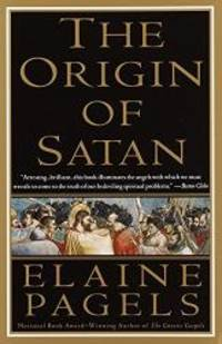 The Origin of Satan: How Christians Demonized Jews, Pagans, and Heretics by Elaine Pagels - Paperback - 1996-01-07 - from Books Express (SKU: 0679731180q)