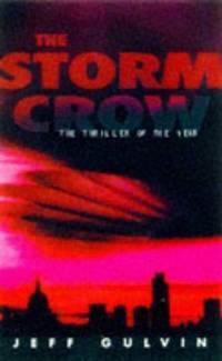Storm Crow: Storm Crow (HB)