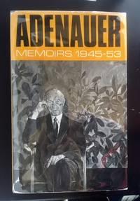 Konrad Adenauer Memoirs 1945-53