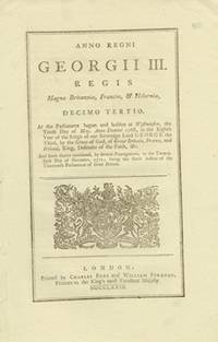 image of ANNO DECIMO TERTIO Georgii III. Regis. CAP. VII. An Act for allowing the free Importation of Rice into this Kingdom, from any of His Majesty's colonies in America, for a limited Time; and for encouraging the making of Starch from Rice