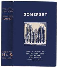 image of The King's England: Somerset - Country of Romantic Splendour