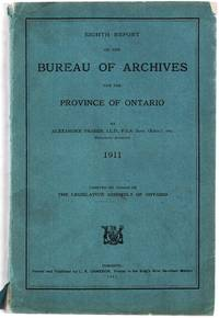 Eighth Report of the Bureau of Archives for the Province of Ontario 1911