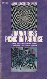 Picnic on Paradise by  Joanna Russ - Paperback - First Edition - First Printing - 1968 - from Bookmarc Books and Biblio.co.uk
