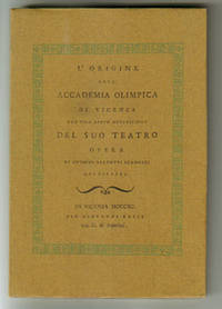 L'Origine Dell Accademia Olimpica Di Vicenza Con Una Breve Descrizione Del Suo Teatro Opera Di Ottavio Bertotti Scamozzi Architetto
