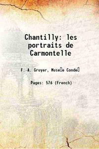 Chantilly: les portraits de Carmontelle 1902 [Hardcover]
