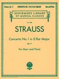 Strauss: Concerto No. 1 in E Flat Major, Op. 11: For Horn and Piano (Schirmer's Library of...