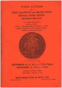 Public Auction: Gold, Platinum and Silver Coins, Medals, Paper Money, Spanish Royals (September 1973)