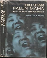 Big Star Fallin' Mama: Five Women in Black Music