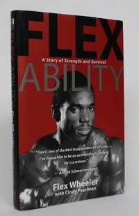 image of Flex Ability: A Story of Strength and Survival