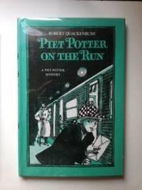 Piet Potter on the Run A Piet Potter Mystery