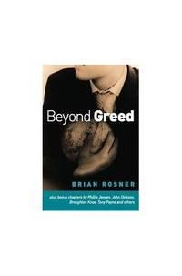 Beyond Greed