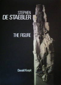 Stephen De Staebler: The Figure