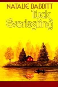 Tuck Everlasting by Natalie Babbitt - Paperback - 1985 - from ThriftBooks and Biblio.com