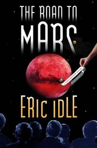 The Road to Mars : A Post-Modem Novel