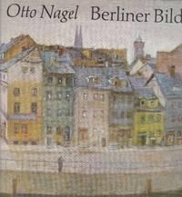 Otto Nagel. Berliner Bilder