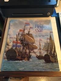 image of The Heyday of Sail. The Merchant Sailing Ship 1650-1830
