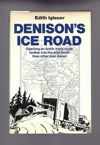 DENISON'S ICE ROAD