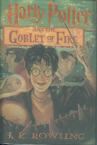 Harry Potter And The Goblet Of Fire by  J. K Rowling - 1st Edition - 2000 - from Chris Hartmann, Bookseller and Biblio.com