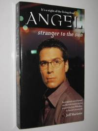 Stranger to the Sun - Angel Series