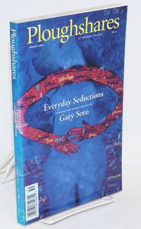 Everyday seductions; in Ploughshares, spring 1995, vol. 21, no. 1