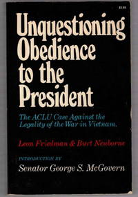 Unquestioning Obedience to the President: The ACLU Case Against the Legality of the war in Vietnam
