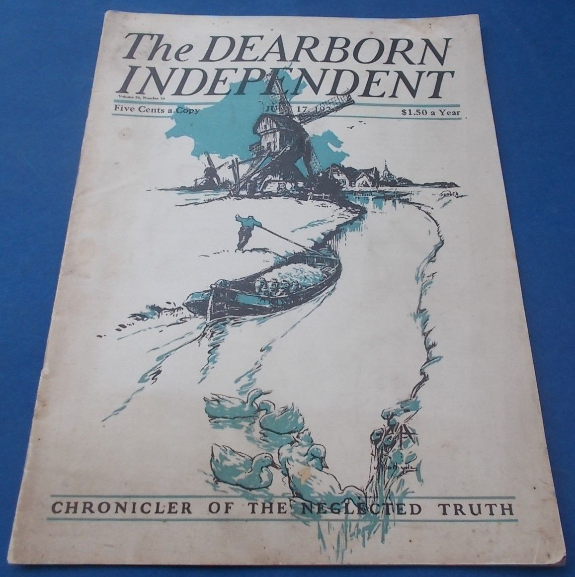 The Dearborn Independent July 17 1926 Chronicler Of