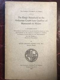 The King's Household In The Arthurian Court From Geoffrey Of Monmouth To Malory