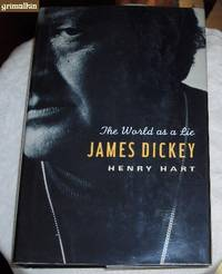 image of James Dickey: The World as a Lie