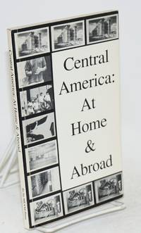 Central America at home and abroad