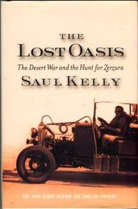 image of The Lost Oasis: The Desert War And The Hunt For Zerzura: The True Story Behind The English Patient