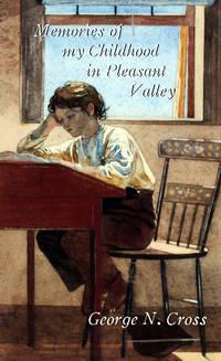 Memories of My Childhood in Pleasant Valley