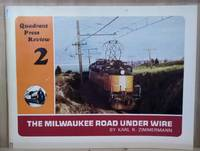 image of Quadrant Press Review 2:  The Milwaukee Road under Wire