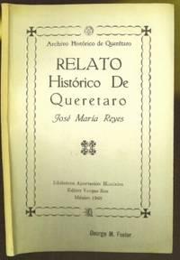 Archivo Historico de Queretaro: Relato Historico de Queretaro