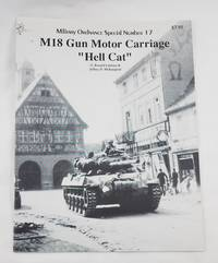"M18 Gun Motor Carriage ""Hell Cat"" (Military Ordnance Special Number 17)"
