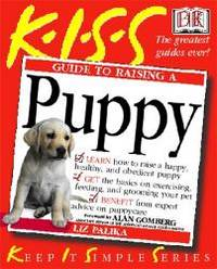 image of KISS Guide to Raising a Puppy (Keep it Simple Guides)