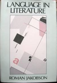 Language in Literature. Edited by Krystyna Pomorska and Stephen Rudy