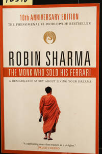 image of The Monk Who Sold His Ferrari: A Remarkable Story About Living Your Dreams