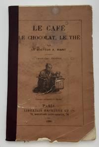 Le Cafe, Le Chocolat, Le The.