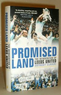 Promised Land - the Reinvention of Leeds United